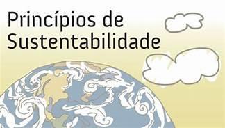 Princípios do desenvolvimento sustentável e da solidariedade intergeracional